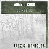 Go Red Go (Live) by Arnett Cobb