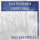 Lover's Gold (Live) by Ella Fitzgerald