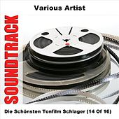 Play & Download Die Schönsten Tonfilm Schlager (14 Of 16) by Various Artists | Napster