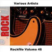 Play & Download Rockfile Volume 46 by Various Artists | Napster