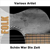 Play & Download Schön War Die Zeit by Various Artists | Napster
