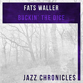 Buckin' the Dice (Live) by Fats Waller