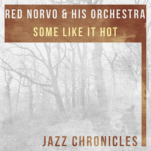 Play & Download Some Like It Hot (Live) by Red Norvo | Napster