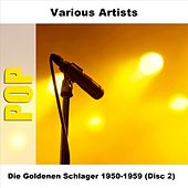 Play & Download Die Goldenen Schlager 1950-1959 (Disc 2) by Various Artists | Napster