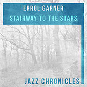 Stairway to the Stars (Live) by Errol Garner