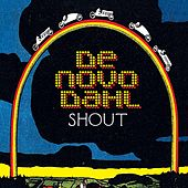 Play & Download Shout EP by De Novo Dahl | Napster