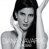 Play & Download 24 Rosas by Diana Navarro | Napster