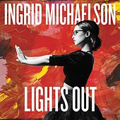 Lights Out (Deluxe Edition) by Ingrid Michaelson