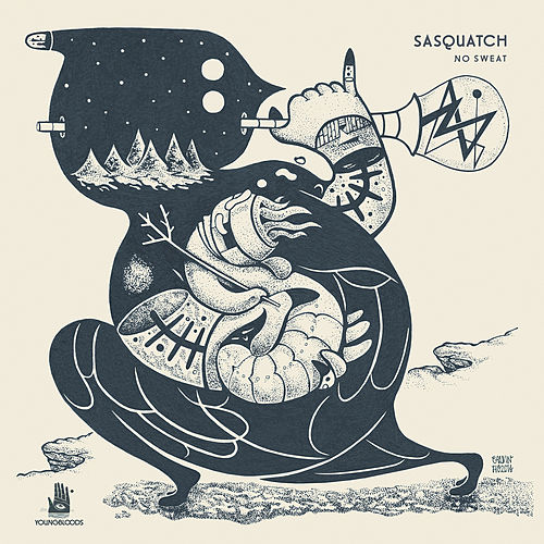 Play & Download No Sweat by Sasquatch | Napster