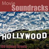 100 Golden Greats (Movie Soundtracks) [Remastered] by Hollywood Pictures Orchestra