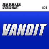 Play & Download Sacred Heart by Alex M.O.R.P.H. | Napster