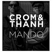 Play & Download Mando by Crom | Napster