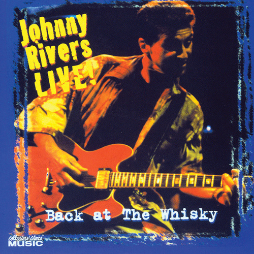 Play & Download Back At The Whisky by Johnny Rivers | Napster