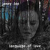 Language of Love by Jenny Lee