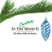 Play & Download In the Christmas Mood II by Glenn Miller | Napster