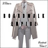 Play & Download A Tribute to Boardwalk Empire Soundtrack, Vol. 2 (Music from the Original TV Series) by Various Artists | Napster