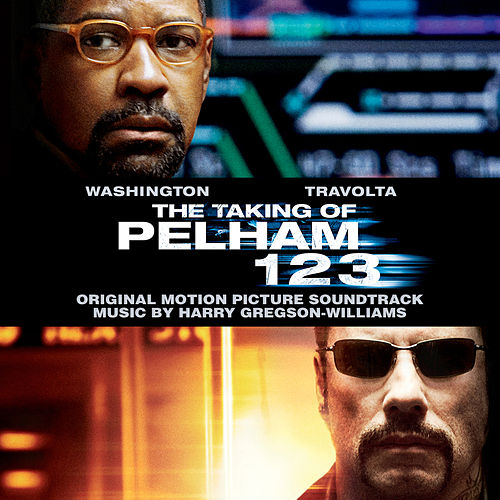 Play & Download The Taking of Pelham 123 (Original Motion Picture Soundtrack) by Harry Gregson-Williams | Napster