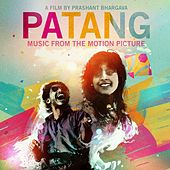 Patang (The Kite) [Original Film Soundtrack] by Various Artists