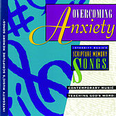 Play & Download Integrity Music's Scripture Memory Songs: Overcoming Anxiety by Integrity Singers | Napster