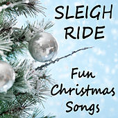 Play & Download Sleigh Ride: Fun Christmas Songs by The O'Neill Brothers Group | Napster