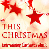This Christmas: Entertaining Christmas Music by The O'Neill Brothers Group
