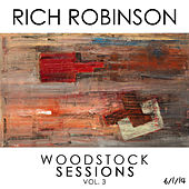 Play & Download Woodstock Sessions Vol. 3 by Rich Robinson | Napster