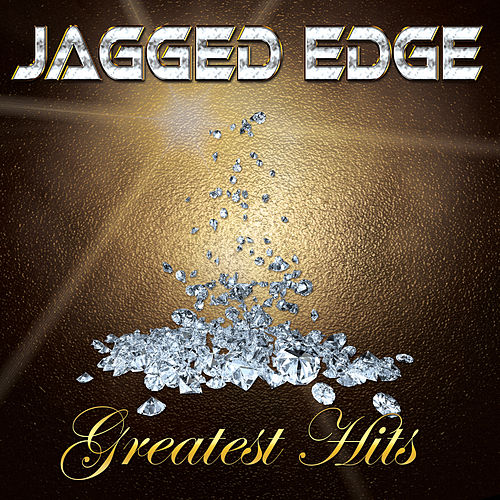 Greatest Hits von Jagged Edge