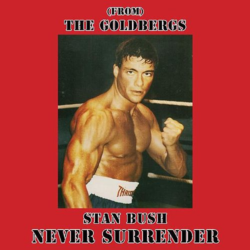 Play & Download Never Surrender (From