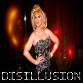 Disillusion by Panache