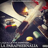 La Paraphernalia by La The Darkman