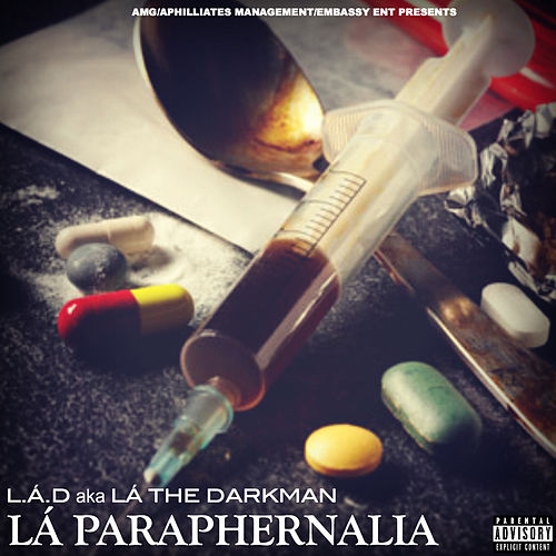 Play & Download La Paraphernalia by La The Darkman | Napster