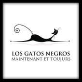 Los Gatos Negros maintenant et toujours by Los Gatos Negros