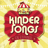 Kinder Songs en Español by Various Artists