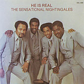 Play & Download He Is Real by The Sensational Nightingales | Napster