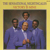 Play & Download Victory Is Mine by The Sensational Nightingales | Napster