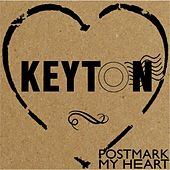 Play & Download Postmark My Heart by Keyton | Napster