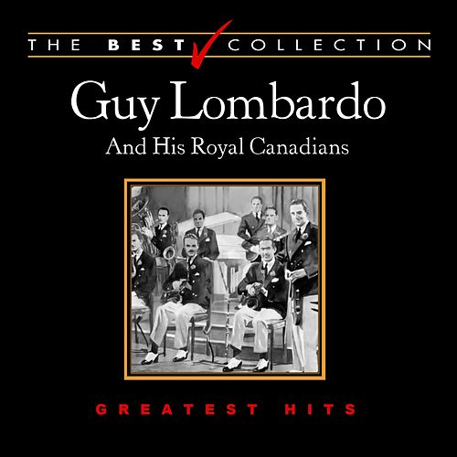 Play & Download The Best Collection: Guy Lombardo by Guy Lombardo | Napster