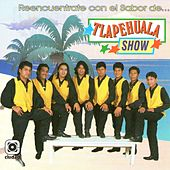 Play & Download Reencuéntrate Con el Sabor de... by Tlapehuala Show | Napster