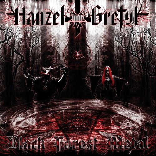 Play & Download Black Forest Metal by Hanzel Und Gretyl | Napster