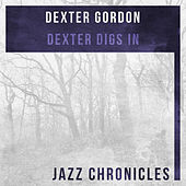 Play & Download Dexter Digs In (Live) by Dexter Gordon | Napster