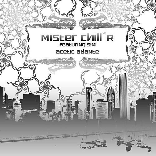 Acetic Adante (feat. S!M) - Single by Mister Chill'R
