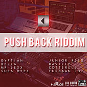 Play & Download Push Back Riddim by Various Artists | Napster