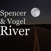 Play & Download River by Spencer | Napster