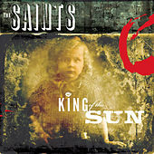 Play & Download King of the Sun/King of the Midnight Sun by The Saints | Napster