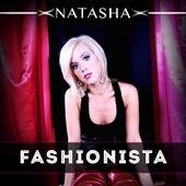 Play & Download Fashionista by Natasha | Napster