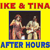 Play & Download After Hours by Ike and Tina Turner | Napster