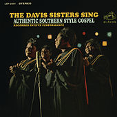 Sing Authentic Southern Style Gospel by The Davis Sisters