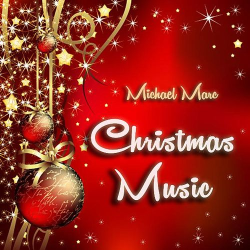 Christmas Music by Michael Marc