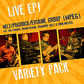 Play & Download Variety Pack Live - Ep (feat. John Nastos, Damian Erskine & Reinhardt Melz) by Mike Prigodich | Napster