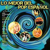 Play & Download Lo Mejor del Pop Español by Various Artists | Napster